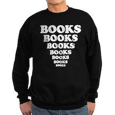 Books Books Books Sweatshirt