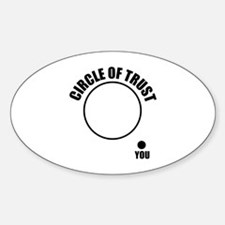 Circle of trust Sticker (Oval)