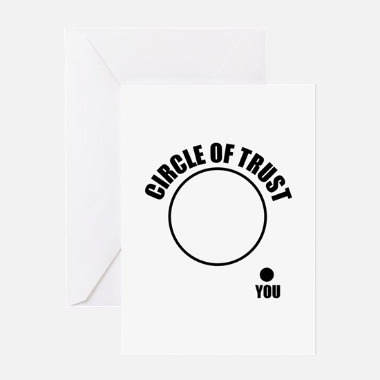Circle of trust Greeting Card