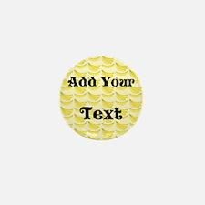 Banana Pattern with Custom Text Mini Button
