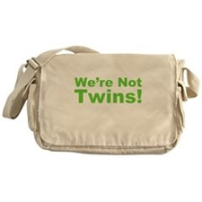 We're Not Twins Messenger Bag