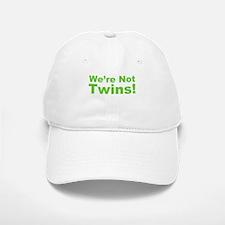 We're Not Twins Baseball Baseball Cap