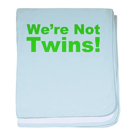We're Not Twins baby blanket