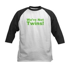 We're Not Twins Tee