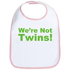 We're Not Twins Bib