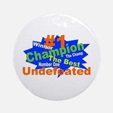 Number One Champ Ornament (Round)