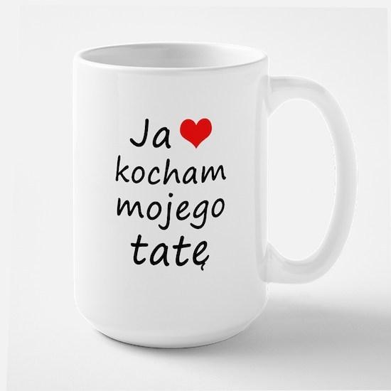 I love MY Dad (Polish) Mugs