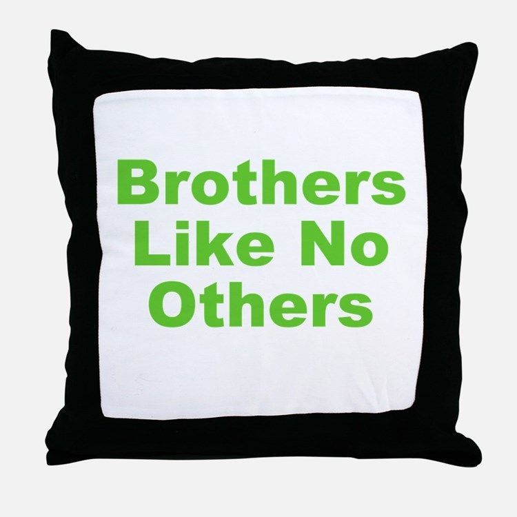 Brothers Like No Others Throw Pillow