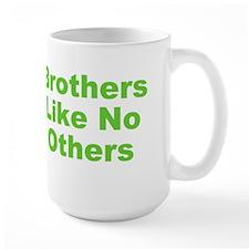 Brothers Like No Others Mug