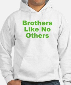 Brothers Like No Others Hoodie
