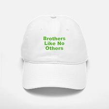 Brothers Like No Others Baseball Baseball Cap