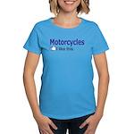 Motorcycles I like this. Women's Dark T-Shirt