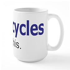 Motorcycles I like this. Mug