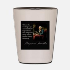 Ben Franklin Quote Portrait Shot Glass