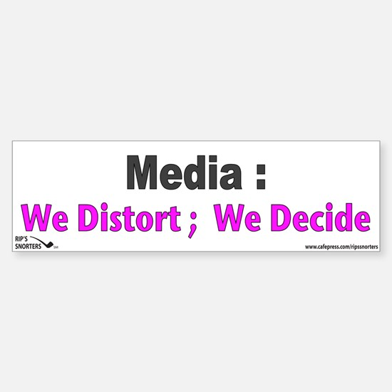 Media: We Distort: We Decide Sticker (Bumper)