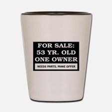 For Sale 53 Year Old Birthday Shot Glass