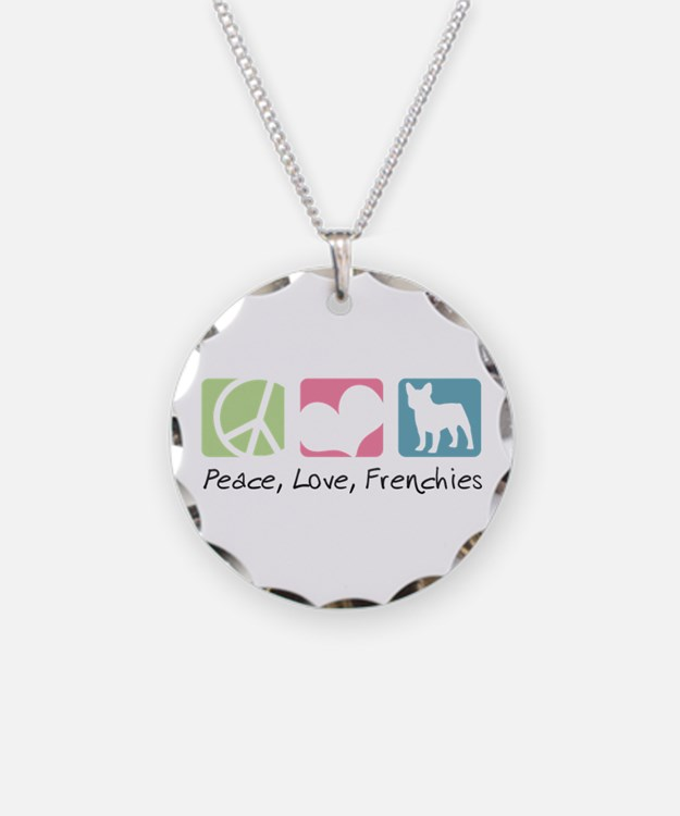 Peace, Love, Frenchies Necklace