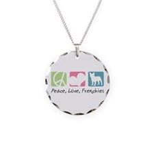 Peace, Love, Frenchies Necklace Circle Charm