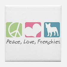Peace, Love, Frenchies Tile Coaster