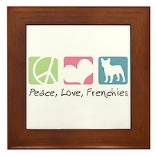 Peace, Love, Frenchies Framed Tile