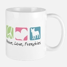 Peace, Love, Frenchies Mug