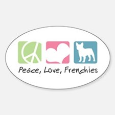 Peace, Love, Frenchies Sticker (Oval)