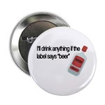 Funny Beer Drinker's Button