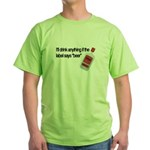 Funny Beer Drinker's Green T-Shirt