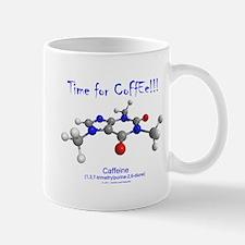 """""""Time for Coffee!!!"""" Mug"""