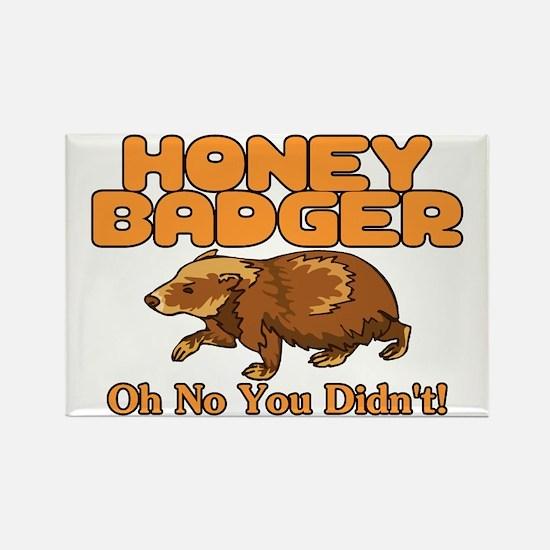 Oh No Honey Badger Rectangle Magnet