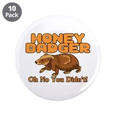 "Oh No Honey Badger 3.5"" Button (10 pack)"