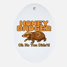 Oh No Honey Badger Ornament (Oval)