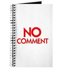 NO COMMENT™ Journal