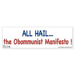 All Hail...The Obommunist Man Bumper Sticker