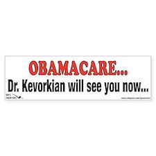 Obamacare...Dr. Kevorkian wil Bumper Sticker