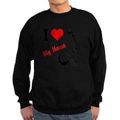 I love my horse Sweatshirt