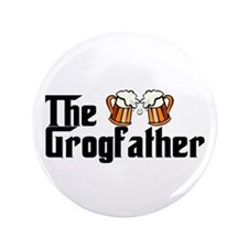 "The Grogfather 3.5"" Button (100 pack)"