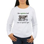 Cows are vegetarian, right? Women's Long Sleeve T-