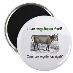 Cows are vegetarian, right? Magnet