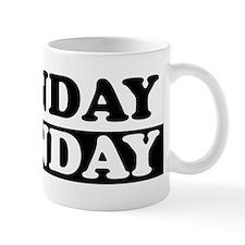 Cute Sunday funday Mug