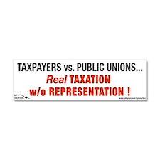 Taxpayers vs. Public Unions. Car Magnet 10 x 3