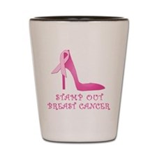 Pink Stiletto Stamp Out Breast Cancer Shot Glass