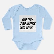 lived happily ever after Long Sleeve Infant Bodysu