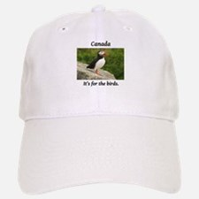 Canada - it's for the puffins Baseball Baseball Cap