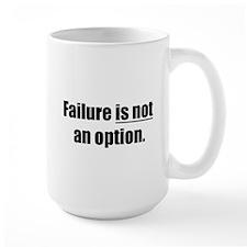 failure is not an option Mug