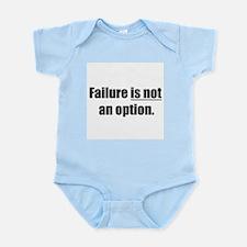 failure is not an option Infant Bodysuit