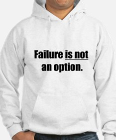 failure is not an option Hoodie