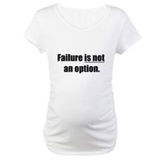 failure is not an option Shirt