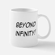 beyond infinity! Mug