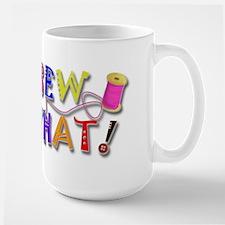 Sew What Ceramic Mugs